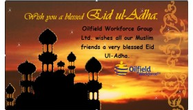 Oilfield Workforce Group Ltd. wishes all our Muslim friends a very blessed Eid Ul Adha