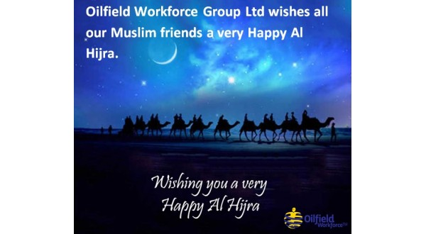 Oilfield Workforce Group Ltd wishes all our Muslim friends a very Happy Al Hijra.