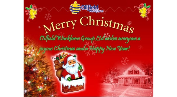 Oilfield Workforce Group Ltd wishes everyone a joyous Christmas and a Happy New Year!